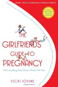 The Girlfriend's Guide to Pregnancy