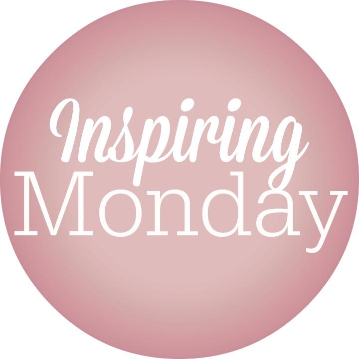 Inspiring Monday
