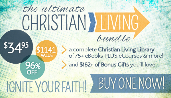 Ultimate Christian Living Bundle