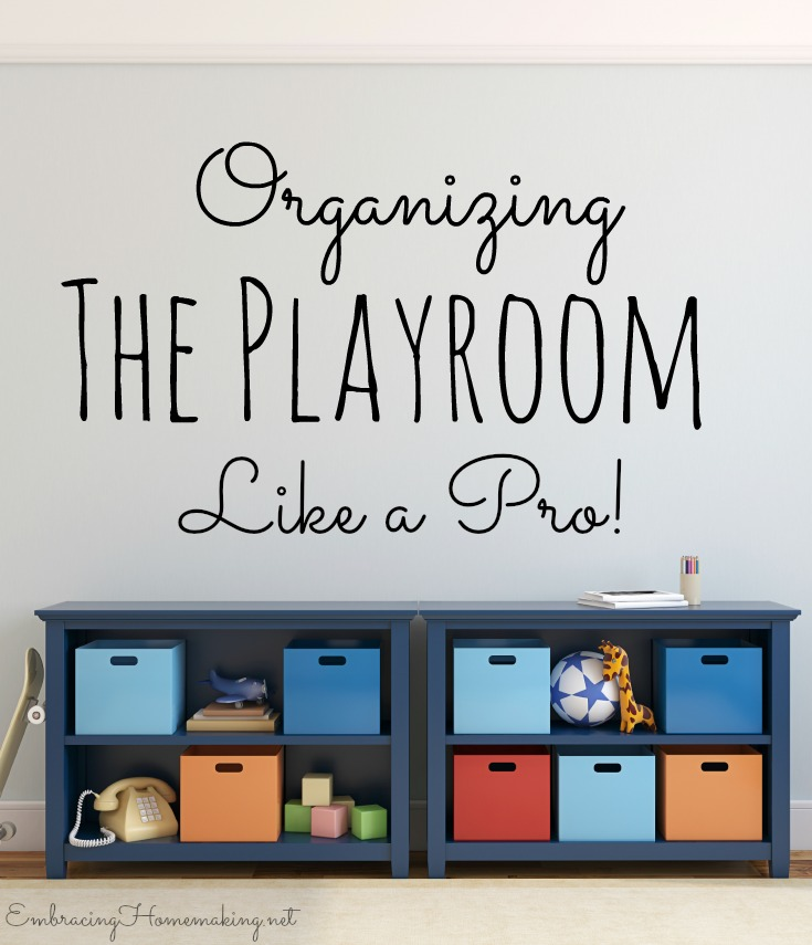 Organizing a playroom like a pro