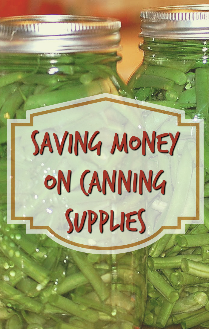 saving money on canning supplies