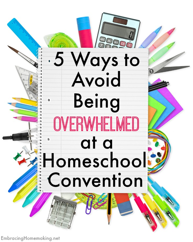 How to Avoid Being Overwhelmed at a HomeSchool Convention