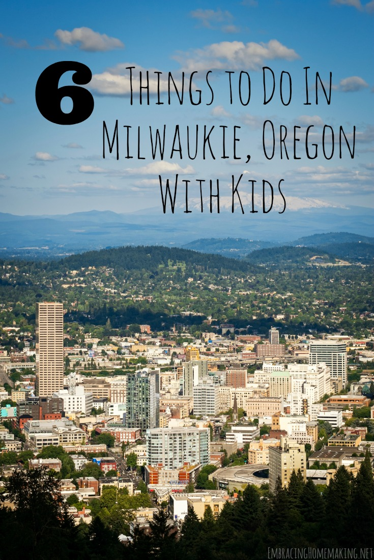 Things to do in Milwaukie, Oregon with kids