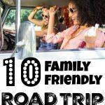 Top Ten Family Friendly Road Trip Songs